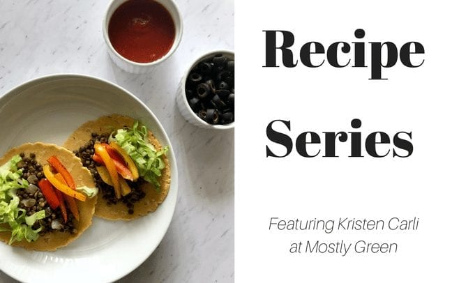 Recipe Series: Kristen Carli at Mostly Green