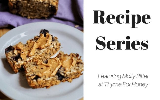 Recipe Series: Molly Ritter at Thyme For Honey
